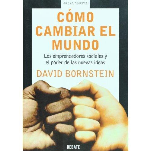 Libro Como Cambiar el Mundo de David Bornstein