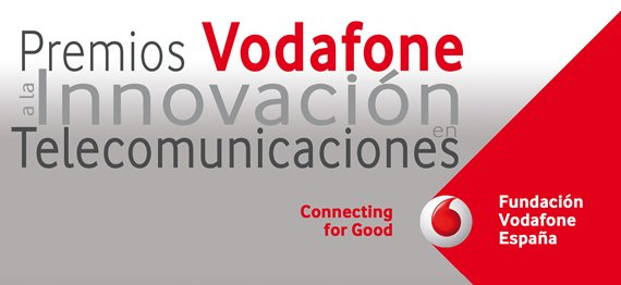 Premios Vodafone fundacion vodafone innovacion tecnologica