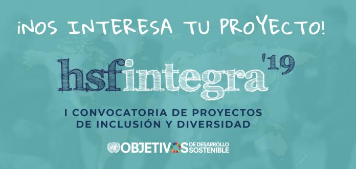 I Convocatoria de Apoyo a proyectos para la inclusión y de promoción a la diversidad de la Fundación HSF